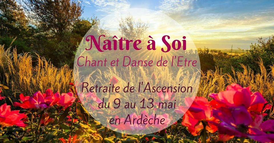 Retraite de l'Ascension naître à soi Charles Bousset Cécile Mollaret